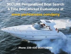 FREE BOAT MARKET EVALUATION on Your Current Yacht or Boat!